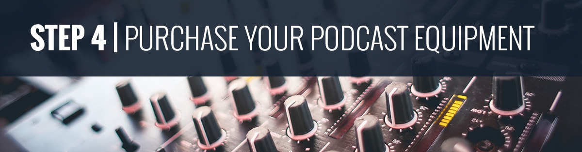Podcasting 101 | Purchasing Podcast Equipment